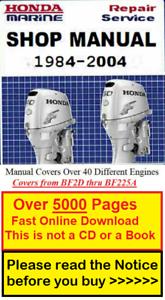 Honda Marine Outboard Manual 1984-2004 Repair Service Shop Manual (BF2D-BF225A)