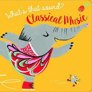 What-039-s-That-Sound-Classical-Music-Musical-Libro-di-Yoyo-Books-Cartone-Bo