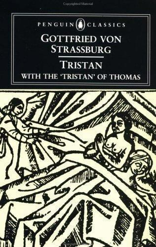 Tristan: With the Surviving Fragments of the 'Tristran of Thomas' (Penguin Classics)