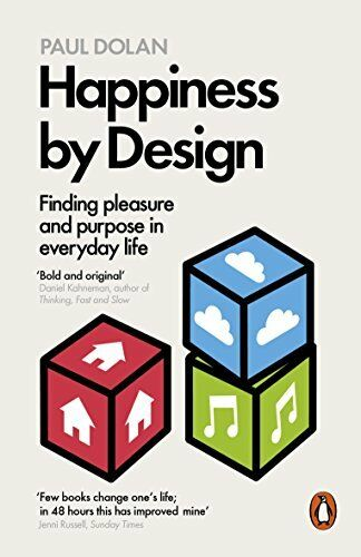 1 of 1 - Happiness by Design: Finding Pleasure and Purpose i... by Dolan, Paul 0141977531