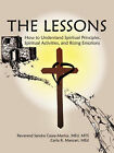 The Lessons: How to Understand Spiritual Principles, Spiritual Activities, and Rising Emotions by Sandra Casey-Martus, Carla R Mancari (Paperback / softback, 2008)