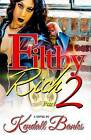 Filthy Rich Part 2 by Kendall Banks (Paperback / softback, 2014)