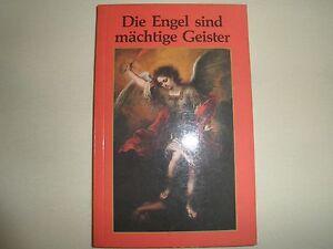 Die Engel sind mächtige Geister (Athanas Kurt Recheis) Buch broschiert - Gaspoltshofen, Österreich - Die Engel sind mächtige Geister (Athanas Kurt Recheis) Buch broschiert - Gaspoltshofen, Österreich