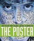 The Poster: 1,000 Posters from Toulouse-Lautrec to Sagmeister by Cees W. de Jong, Alston W. Purvis (Paperback, 2010)