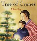 Tree of Cranes by Allen Say (Paperback, 2009)