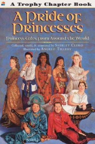 A Pride of Princesses: Princess Tales from Around the World (Trophy Chapt - GOOD