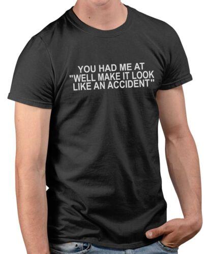 On va faire croire à un accident-Drôle Sarcasme Graphique Humoristique T-shirt Top