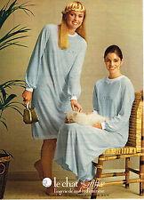PUBLICITE ADVERTISING  1981   LE CHAT GRIFFE  lingerie de nuit & d'intérieur