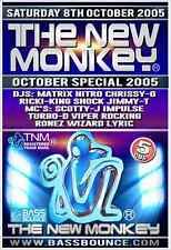 The New Monkey Saturday 8th October 2005