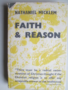 Good-Faith-and-Reason-Micklem-Nathaniel-1963-12-01-First-Edition-Wear-and
