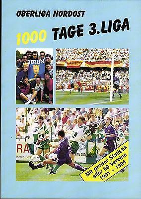 Oberliga Nordost 1000 Tage 3. Liga - Statistik Aller 69 Vereine 1991 - 1994 Exzellente QualitäT