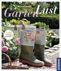 Gartenlust von Robert Sulzberger (2014, Gebundene Ausgabe)