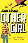 Othergirl by Nicole Burstein (Paperback, 2015)
