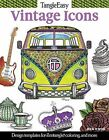 Tangleeasy Vintage Icons: Design Templates for Zentangle(r), Coloring, and More by Ben Kwok (Paperback, 2016)