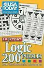 USA Today Everyday Logic: 200 Puzzles from the Nation's No. 1 Newspaper by Andrews McMeel Publishing (Paperback / softback, 2009)