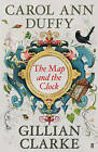 The Map and the Clock: A Laureate's Choice of the Poetry of Britain and Ireland by Faber & Faber (Hardback, 2016)
