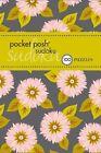 Pocket Posh Sudoku 24: 100 Puzzles by The Puzzle Society (Paperback, 2013)
