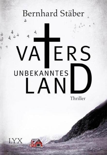 Vaters unbekanntes Land von Bernhard Stäber  2014, Taschenbuch ++Ungelesen++