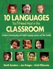 10 Languages You'll Need Most in the Classroom: A Guide to Communicating with English Language Learners and Their Families by Jan Krieger, Garth Sundem, Kristi Pikiewicz (Paperback, 2014)