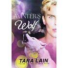 Winter's Wolf by Tara Lain (Paperback / softback, 2015)