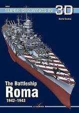 Super Drawings In 3D: The Battleship Roma 1942-1943 16040 by Carlo Cestra...