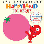 Big Berry by Dan Yaccarino (Board book, 2016)