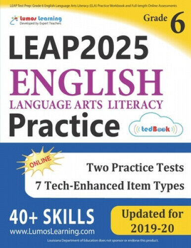LEAP Test Prep: Grade 6 English Language Arts Literacy (ELA) Practice Workbook