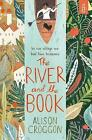 The River and the Book by Alison Croggon (Paperback, 2015)