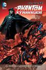 Phantom Stranger: Volume 1: Stranger Among Us (the New 52) by Dan DiDio (Paperback, 2013)