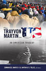 The Trayvon Martin in US: An American Tragedy by Peter Lang Publishing Inc (Paperback, 2015)