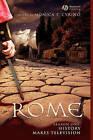 Rome Season One: History Makes Television by John Wiley and Sons Ltd (Hardback, 2008)