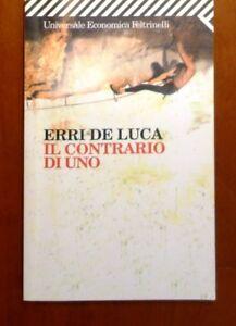 Erri-De-Luca-Il-contrario-di-uno-Feltrinelli-Ottimo-stato