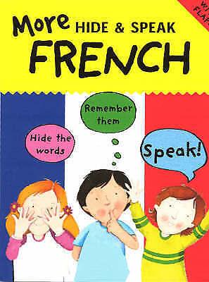 More Hide & Speak French (Hide & Speak),Catherine Bruzzone,Excellent Book mon000