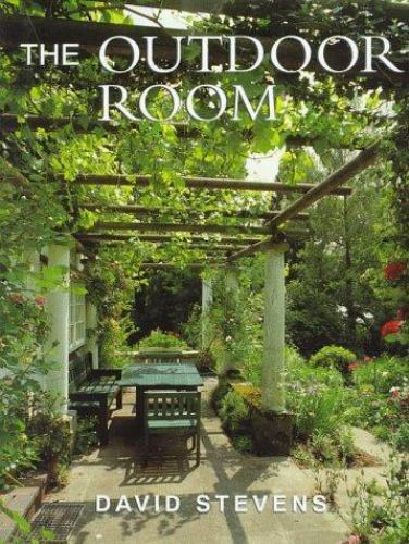 The Outside Room : Garden Design For Living By David