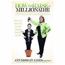 How to Raise a Millionaire: Six Millionaire Skills Parents Can Teach Their Kids