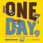 One Day, the End.: Short, Very Short, Shorter-Than-Ever Stories by Rebecca Kai Dotlich (Hardback, 2015)