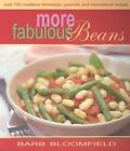 More Fabulous Beans by Barbara Bloomfield (Paperback, 2003)