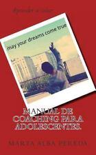 Manual de Coaching para Adolescentes by Marta Pereda (2014, Paperback)