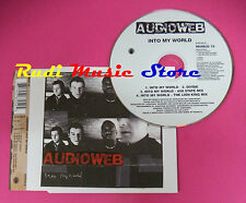 CD singolo Audioweb Into My World MUMCD 76 UK 1996 no mc lp vhs dvd(S20)