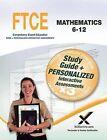 Ftce Mathematics 6-12 by Sharon A Wynne (Paperback / softback, 2014)