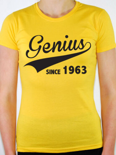 nouveau Genius depuis 1963-année de naissance cadeau d/'anniversaire thème Femmes T-shirt