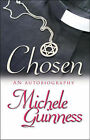 Chosen: An Autobiography by Michele Guinness (Paperback, 2008)