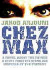 Chez Max by Jakob Arjouni (Hardback, 2009)