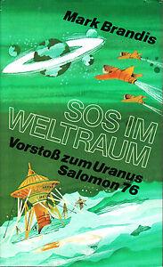 Brandis-Mark-Experimente-im-Weltraum-Vorstoss-zum-Uranus-Salomon-76-HC