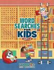 Word Search for Kids Ages 6-8: Reproducible Worksheets for Classroom & Homeschool Use (Woo! Jr. Kids Activities Books) by Woo! Jr Kids Activities (Paperback / softback, 2016)