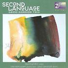 Second Language by David Gordon (CD, Feb-2009, Zah Zah)