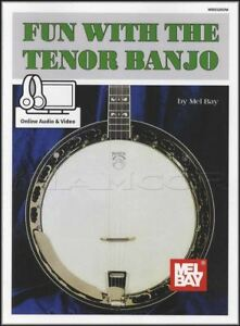 Glorieux Fun With The Tenor Banjo Music Book With Audio Et Vidéo 4-string Mel Bay-afficher Le Titre D'origine