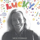 Lucky. by Mick Overman (CD, Jan-2005, Max Recordings)