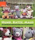 Hund, Katze, Maus von Steffi Hochfellner (2013, Taschenbuch)