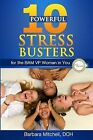 10 Powerful Stress Busters: For the Bam VP Woman in You by Barbara Mitchell Dch (Paperback / softback, 2013)
